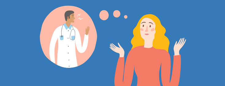 Woman with thought bubble (image of doctor in the thought bubble)- woman is shrugging as if asking a question